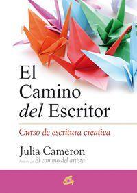 El Camino Del Artista Cuerpo Y Mente Amazon Es Julia Cameron Libros Artista Cuerpo Del El Curso De Escritura Creativa Escritores Escritura Creativa