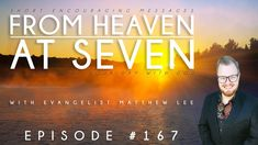 From Heaven at Seven - Ep167