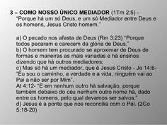 jesus é o unico intermediador entre deus e o homem - Pesquisa Google