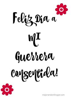 Frases guerrera mama Mama Quotes, Love Quotes, Happy B Day, Happy Mothers Day, Motivational Phrases, Inspirational Quotes, Happy Birthday Mom, 60th Birthday, Birthday Ideas