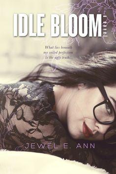 Idle Bloom by Jewel E Ann: http://www.thereadingcafe.com/idle-bloom-by-jewel-e-ann-review-and-blog-tour/