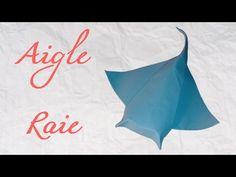 Origami ! Raie - Eagle Raie [ HD ] - YouTube