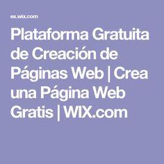Plataforma Gratuita de Creación de Páginas Web | Crea una Página Web Gratis | WIX.com