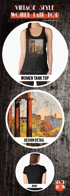 Women's Tank Top Vintage Travel Poster, Aged and Weathered - Rome  Design inspired by vintage travel and advertisements posters from the late 19th century.  (Also available in mugs, shirts, duvet covers, acrylic , phone cases,   kid fashion, clocks, pillows.)   #vintage  #oldies #grunge #retro #travelposter #Rome  #vintageposter #vintagetravel #buyart #giftideas #redbubble   #teepublic #lisalizadesign #vintagefashion #wallart #vintageprints    #women #tanktops #fashion