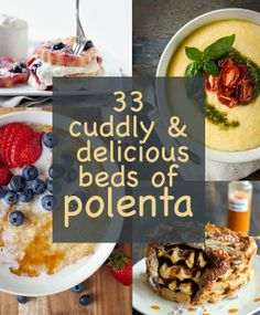 33 Cuddly And Delicious Beds Of Polenta