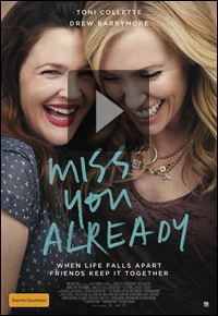Bande-annonce Miss You Already - Miss You Already, un film de Catherine Hardwicke avec Drew Barrymore, Toni Collette.