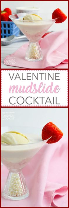 This Valentine's Mudslide adds fresh strawberries into the mix for a fresh and fruity take on a frozen cocktail classic. My Funny Valentine, Valentines Day Food, Valentine Ideas, Dinner Party Desserts, Party Drinks, Pool Drinks, Holiday Drinks, Cocktail Drinks, Holiday Treats
