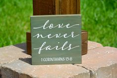 Love Never Fails Sign, Bible Verse Sign, Wood Sign, Rustic Home Decor, Farmhouse Decor, Christian Sign by WhiteAspenStudio on Etsy (null)