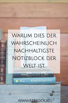 Warum dies der wahrscheinlich nachhaltigste Notizblock der Welt ist. Journey, Cover, Books, Paper, Sustainability, World, Libros, Book, The Journey