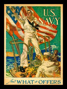 "Leyendecker, ""US Navy and What it Offers"" ~ WWI era Naval recruiting poster Go Navy, Navy Mom, Navy Life, Navy Military, Military Art, Jc Leyendecker, American Illustration, United States Navy, You Draw"