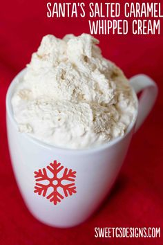 Santas Caramel Whipped Cream~ Great for pies, pudding, mousse, hot chocolate, etc. (ALSO... DIY How to decorate a mug in pic)