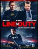 LINE OF DUTY 2013-Full Movie Four friends from the rough side of town grow apart when two are consumed by a life of crime, and the other two become FBI agents sent deep ...