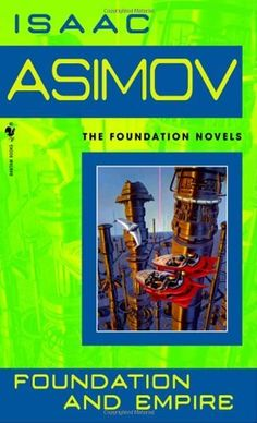 Foundation and Empire (Foundation Novels) by Isaac Asimov. $7.99. Publisher: Spectra (October 1, 1991). Author: Isaac Asimov. Series - Foundation Novels