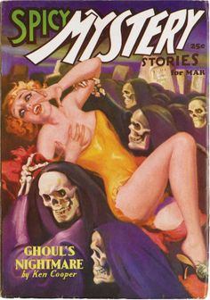 SPICY MYSTERY STORIES | vintage weird menace terror pulp cover art