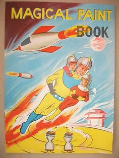 """Space Toy Vintage """"1950's Magical Paint Book"""""""