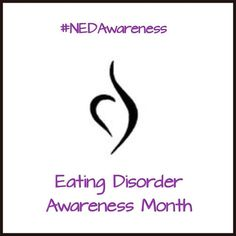 February is #NEDAwareness Month