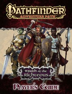 Pathfinder Adventure Path: Wrath of the Righteous Player's Guide (PFRPG) | Book cover and interior art for Pathfinder Roleplaying Game - PFRPG, 3rd Edition, 3E, 3.x, 3.0, 3.5, 3.75, Role Playing Game, RPG, Open Game License, OGL, Paizo Inc. | Create your own roleplaying game books w/ RPG Bard: www.rpgbard.com | Not Trusty Sword art: click artwork for source