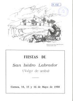 San Isidro 1988 Fiestas de San Isidro Labrador (Vulgo de arriba) del 14 al 16 de mayo Romería, Procesión y Cena de la hermandad