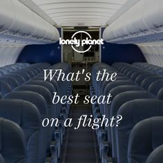 We asked an expert to find out where you should sit on your flight.