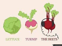 lettuce turnip the beet ne demek ile ilgili görsel sonucu
