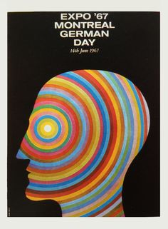 Poster for German Day / Expo 67 Montrea Vintage Graphic Design, Graphic Design Inspiration, Expo 67 Montreal, Polish Posters, Poster Ads, Retro Posters, Creative Posters, Poster Making, Book Cover Design