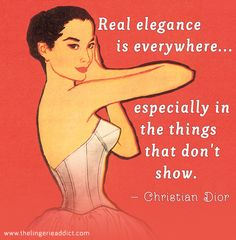 Lingerie Posters: Fashion Sayings by Christian Dior | The Lingerie Addict | Lingerie For Who You Are