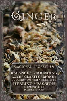 Ginger Magickal Properties