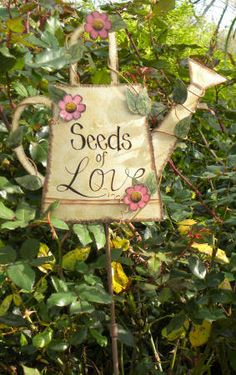 Seeds of Love Garden Stake http://www.ebay.com/itm/Country-Watering-Can-Sign-SEEDS-LOVE-Garden-Stake-/190737777683?pt=LH_DefaultDomain_0=item2c68db8413