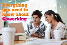 Everything you need to know about coworking | Talented Ladies Club