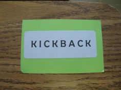KICKBACKTime. Classroom management procedure. Kids cross off one letter for negative behavior and at the end of the week gain or lose free time based on crossed off letters.