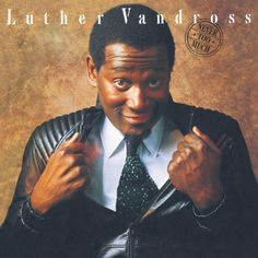 Never Too Much | Official Luther Vandross Site