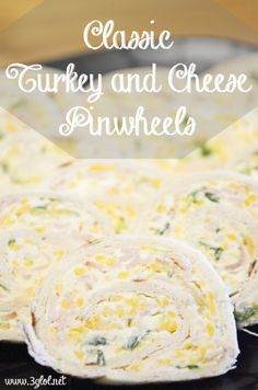 Classic Turkey and Cheese Pinwheels. Cream cheese, lunch meat and some veggies wrapped in a tortilla.  Serve as an appetizer or snack. #appetizer #pinwheel #snack www.3glol.net