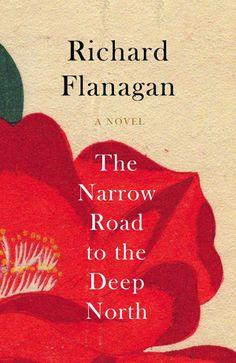 Richard Flanagan - The narrow road to the deep north / Betyg: 3 av 5 / http://bokfantomen.se/recensioner/richard-flanagan-the-narrow-road-to-the-deep-north/