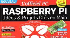 L'officiel PC Raspberry Pi N° 2 : il n'est pas trop tard Raspberry Projects, Officiel, Computer Science