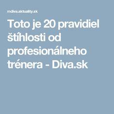 Toto je 20 pravidiel štíhlosti od profesionálneho trénera - Diva.sk