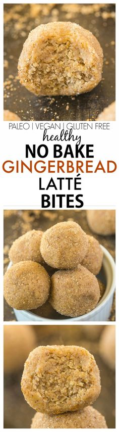 Healthy No Bake Gingerbread Latte Bites recipe- Quick, easy and delicious, these bites are doughy and taste like a Gingerbread latte minus all the sugar and fat! The perfect snack! {vegan, gluten free, sugar free, paleo, high protein option}