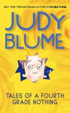 Buy Tales of a Fourth Grade Nothing by Judy Blume at Mighty Ape NZ. Fudge, Peter, Sheila and the rest of the gang are here - in brand-new irresistible editions from Berkley Books. Good Books, Books To Read, My Books, 4th Grade Reading, Guided Reading, Reading Lists, Author Studies, Chapter Books, Fourth Grade