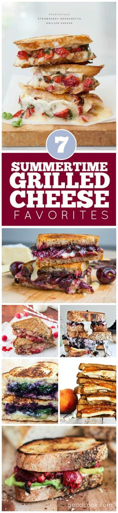 7 Summertime Grilled Cheese Sandwiches - Cheese and fruit! SIGN ME UP!