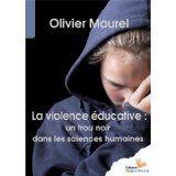 La violence éducative olivier maurel