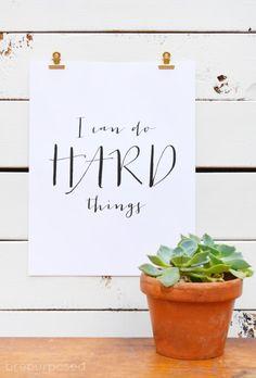 I Can Do Hard Things Free Printable :: Friday's Fab Freebie :: Week 57 - brepurposed Free Printable Art, Printable Quotes, Free Printables, Baby Quotes, Kid Quotes, Diy Wall Art, Diy Artwork, Word Art, Cool Words