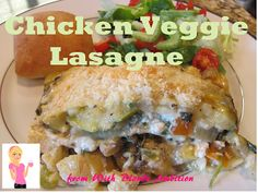 """Chicken Veggie Lasagne PLUS Dinner Devotional for the family on """"Getting Along"""".....complete with memory verse - Ephesians 4:32!  Making dinners healthy, delicious and MEANINGFUL!"""
