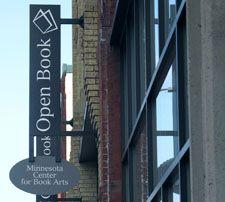 Minnesota Center for Book Arts in Open Book Building - Minneapolis, MN
