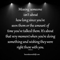 Missing someone is about this.
