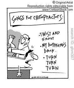 Songs for Chiropractors: Twist and Shout, My Boyfriend's Back, Turn, Turn, Turn Political Cartoons, Funny Cartoons, Funny Comics, Funny Jokes, Chiropractic Humor, Chiropractic Office, Songs For Boyfriend, Christian Cartoons, Twist And Shout