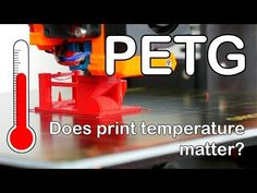 Printing with PETG - How does the printing temperature affect strengt.