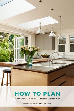 Today's kitchens are multifunctional, open plan and versatile enough to meet the needs of every homeowner. Here's how to plan and design yours