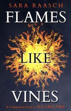 Flames Like Vines (Snow Like Ashes #2.1), Sara Raasch