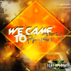 New album We Came To Party