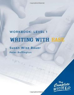 The Complete Writer: Level 1 Workbook for Writing with Ease (The Complete Writer) by Susan Wise Bauer, http://www.amazon.com/dp/1933339268/ref=cm_sw_r_pi_dp_c7mUrb0CY5HVW