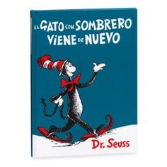 Dr Seuss El Gato En El Sombrero Spanish Translation Of Dr Seuss The Cat In The Hat Animal Books Childrens Books Seuss